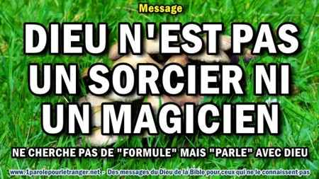 2017 1112 dieu n est pas un sorcier ni un magicien miniacouv1