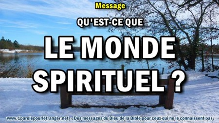 2018 0218 qu est ce que le monde spirituel minia1