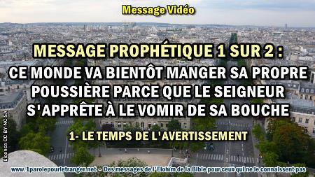 2020 0426 message prophetique 1 sur 2 ce monde va bientot manger sa propre poussiere parce que le seigneur s apprete a le vomir de sa bouche minia1 450