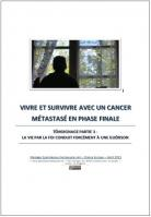 2021 0829 vivre et survivre avec un cancer metastase en phase finale partie3 la foi la guerison miniacouv1